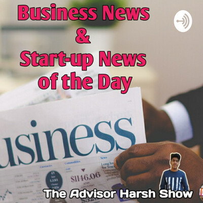 Business & Startup News Of The Day
