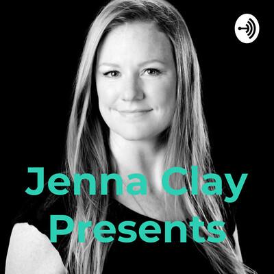 Jenna Clay Presents