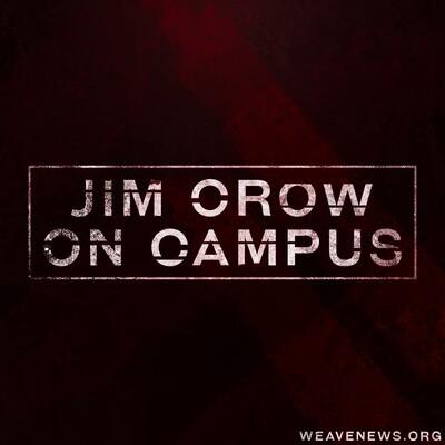 Jim Crow on Campus