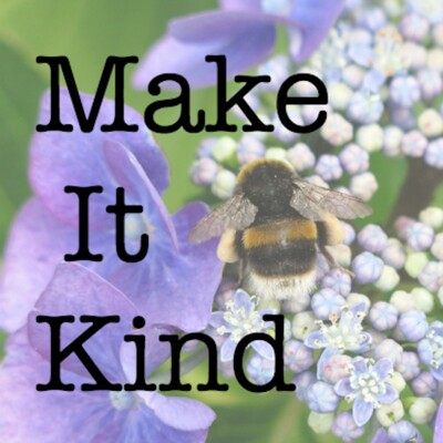 Make It Kind