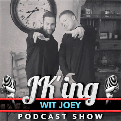 JK'ing Wit Joey Podcast Show