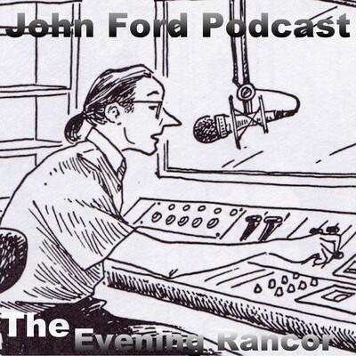 John Ford Podcast