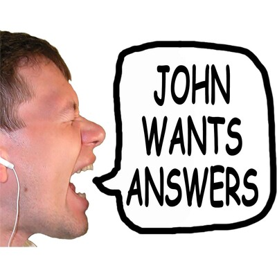 John Wants Answers (Audio)