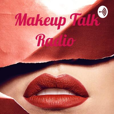 Makeup Talk Radio
