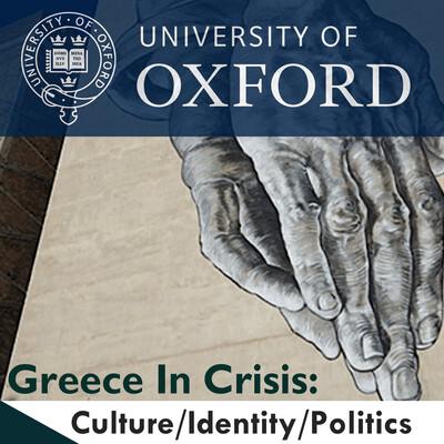 Greece in Crisis: Culture, Identity, Politics