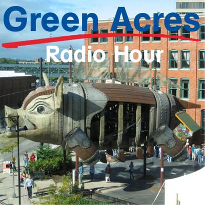 Green Acres Radio Hour