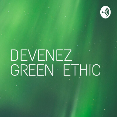 Green Ethic