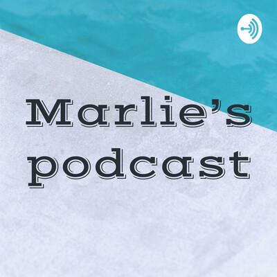 Marlie's podcast