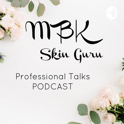 MBK Skin Guru Show