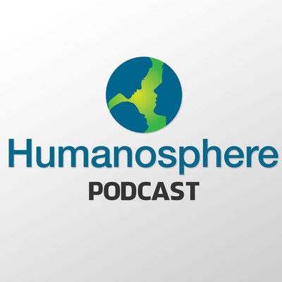 Humanosphere Podcast