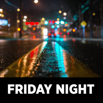 Friday Night Podcast