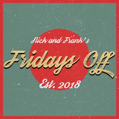 Fridays Off