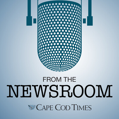 From The Newsroom: Cape Cod Times