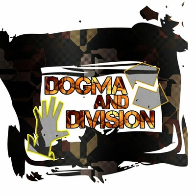 Dogma and Division