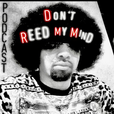 Don't REED My Mind