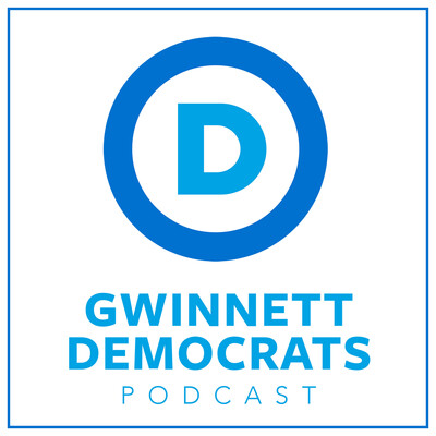 Gwinnett Democrats Podcast