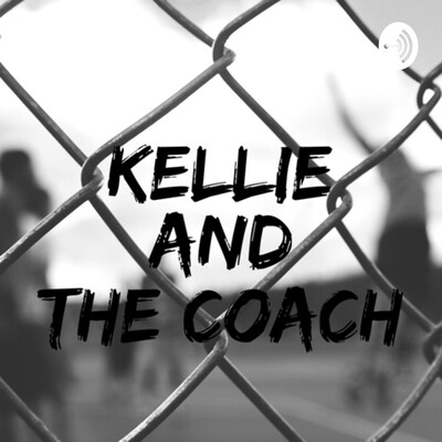 Kellie and The Coach
