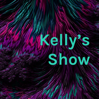 Kelly's Show