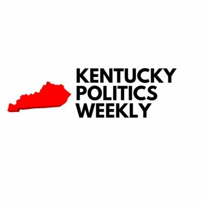 Kentucky Politics Weekly