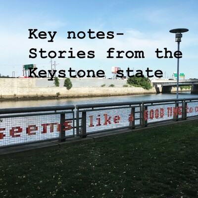Keynotes: Stories from the Keystone State