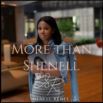 More Than Shenell by Shenell Renee