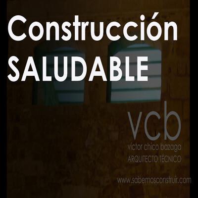 Construcción SALUDABLE