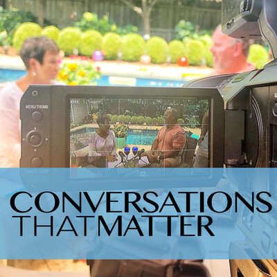 Conversations That Matter with Ron Gray