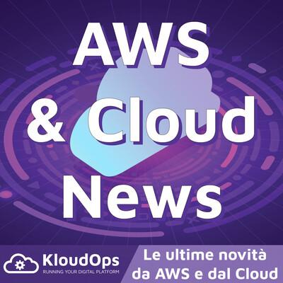 AWS and Cloud News