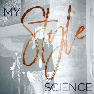 My Style Science Podcast