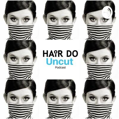 Hair Do Uncut