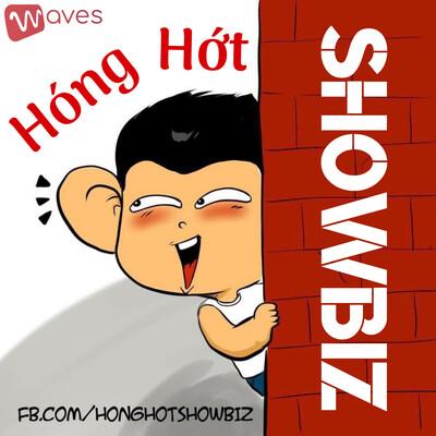 Hóng Hớt Showbiz - Tám chuyện thiên hạ - WAVES