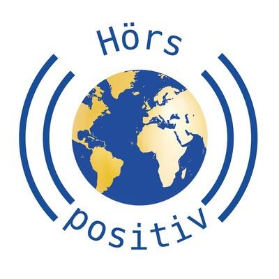 Hörs positiv – dein Podcast für gute Nachrichten