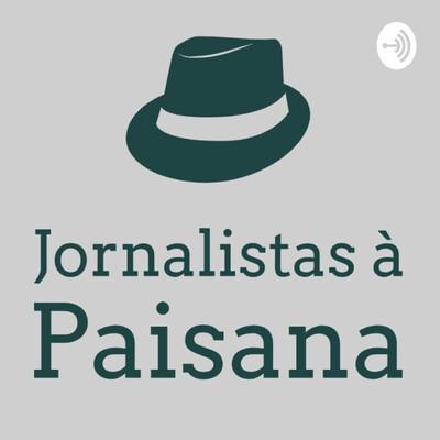 Jornalistas à Paisana