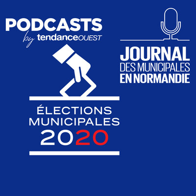 Journal des municipales en Normandie