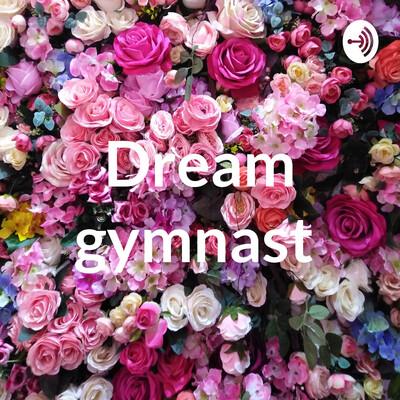 Dream gymnast