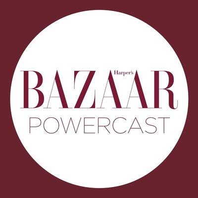 Harper's Bazaar Powercast
