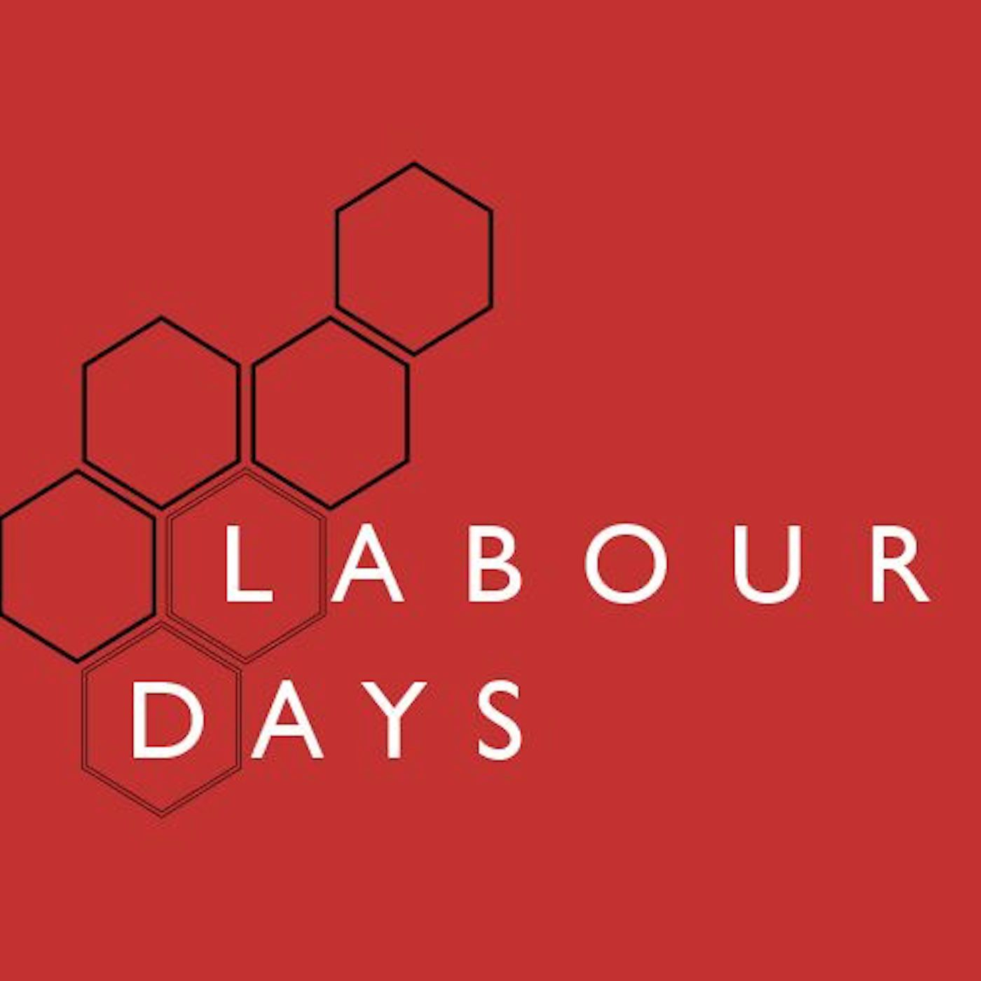 Labour Days: a labour movement podcast