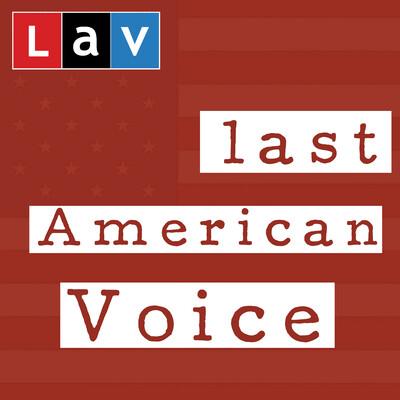 Last American Voice