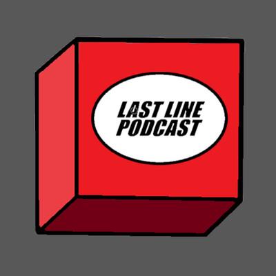 Last Line Podcast