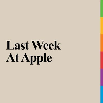 Last Week At Apple
