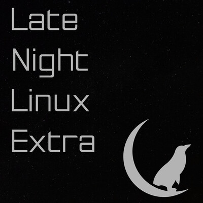 Late Night Linux Extra