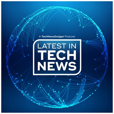 Latest In Tech News