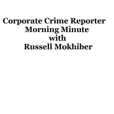 Corporate Crime Reporter Morning Minute