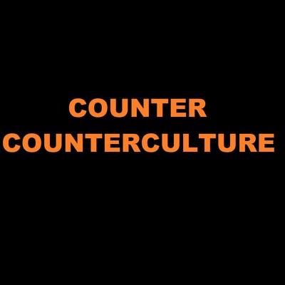 Counter Counterculture