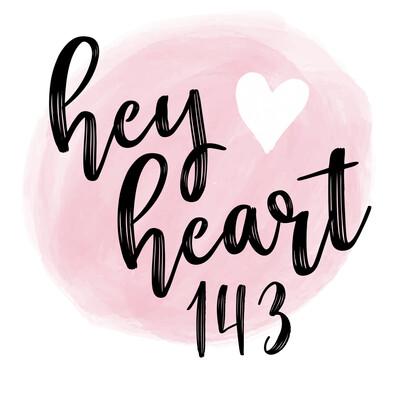 HeyHeart143's podcast