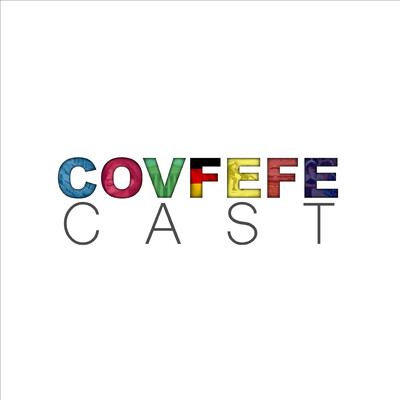 CovfefeCast