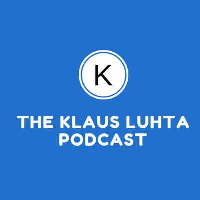 Klaus Luhta Podcast