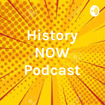 History NOW Podcast