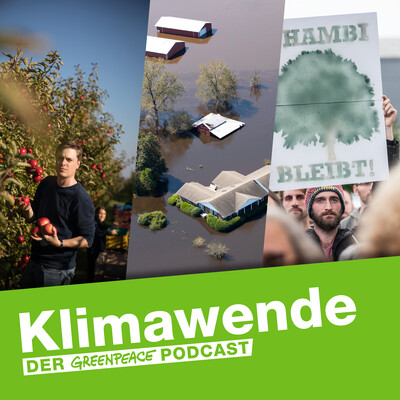 Klimawende - Der Greenpeace Podcast