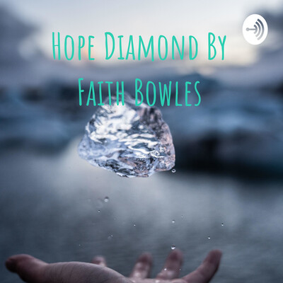 Hope Diamond By Faith Bowles